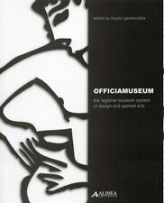 Officiamuseum. The regional museum system of design and applied arts. [With CD-R