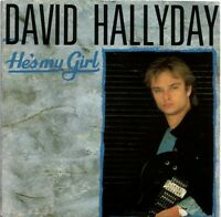 "David Hallyday ‎7"" He's My Girl - France"