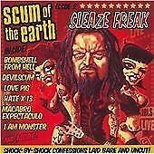 Scum of the Earth - Sleaze Freak (2011)