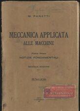 MECCANICA APPLICATA ALLE MACCHINE parte I notizie fondamentali M. Panetti 1930