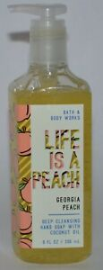 1 BATH & BODY WORKS LIFE IS A PEACH GEORGIA DEEP CLEANSING HAND SOAP WASH 8 OZ