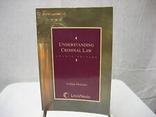 Understanding Criminal Law Fourth Edition Dressler Lexis Nexis Softcover