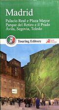 Madrid. Guide Verdi d'Europa e del mondo - Ed.Touring 2015