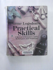 Practical Skills - A Revival of forgotten Crafts, Technologies, and Traditions