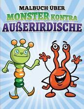 Malbuch Über Monster Kontra Außerirdische : Libro de Colorear y Actividad Por...
