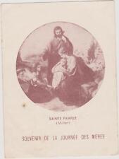 IMAGE PIEUSE HOLY CARD SANTINI/SAINTE FAMILLE(MULLER)Souvenir Journée des MERES