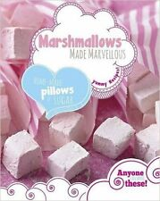 Marshmallows Made Marvellous, New, Love Food Editors, Parragon Book