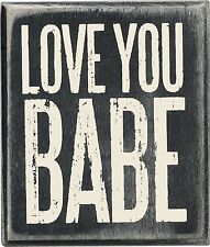 "LOVE YOU BABE Wooden Box Sign 3.5"" x 3"", Primitives by Kathy"