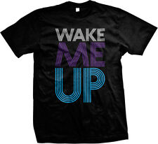 Wake Me Up Drinking Passed Out Party Night Song Lyrics Funny Gift Men's T-shirt