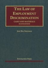 Friedman's Cases and Materials on The Law of Employment Discrimination, 8th (Uni