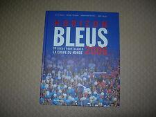Horizon Bleus 2006 ; 30 Bleus Pour Gagner La Coupe Du Monde - Collectif