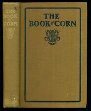 The Book of Corn by Herbert Myrick, Orange Judd Company, 1904