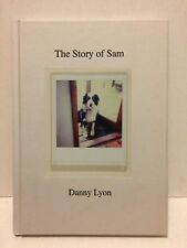 The Story of Sam signed by Danny Lyon