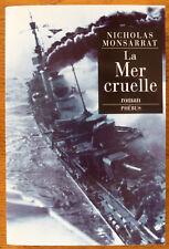La Mer cruelle  - Nicholas Monsarrat - éditions Phébus NEUF