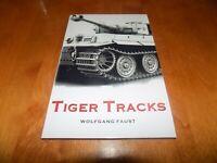 TIGER TRACKS Classic Panzer Memoir Eastern Front Panzers WWII Tank War Book NEW