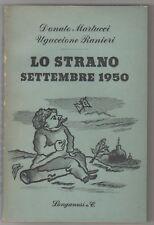 Longanesi Leo LO STRANO SETTEMBRE 1950 Il Mondo Nuovo / 29 Longanesi 1950 1^ ed.
