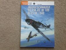 Osprey Aircraft of the Aces - Jagdgeschwader 53 'PIK-AS' Bf 109 Aces of 1940