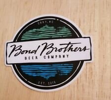 Bond Brothers Beer Company Cary North Carolina Brewery sticker decal Bar Pub NC