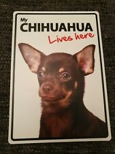 My CHIHUAHUA Lives Here A5 Plastic Sign bargain cheap