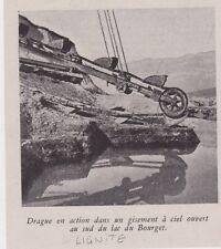 1943  --  GISEMENT A CIEL OUVERT DE LIGNITE  DRAGUE AU LAC DU BOURGET   3C192