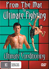 CONDITIONING ULTIMATE FIGHTING BJJ MMA UFC GRAPPLING JIU JITSU SUBMISSION DVD