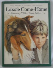 """Lassie Come Home"" Hardback Collie Picture Book (Young Readers) Rosemary Wells"