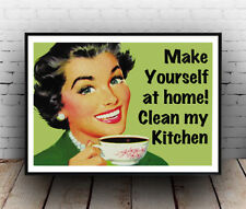 Make yourself at home : Funny retro poster , Reproduction poster, Wall art.