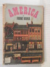 AMERICA Franz Kafka Alberto Spaini Mondadori Il Bosco 1968 romanzo libro storia