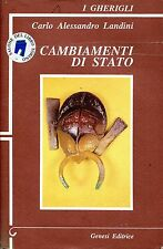 Carlo Alessandro Landini = CAMBIAMENTI DI STATO