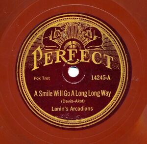 LANIN's ARCADIANS on 1924 Perfect 14245 - A Smile Will Go a Long Long Way