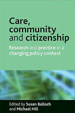 Care, community and citizenship: Research and practice in a changing policy con