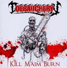 Debauchery - Kill Maim Burn CD NEU