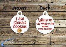 Christmas Dog ID Tags - I Ate Santa's Cookies - Double Sided Personalised Charm