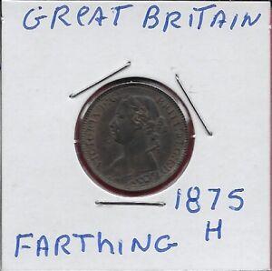 GREAT BRITAIN KINGDOM FARTHING 1875-H=1/48 SHILLING  VICTORIA,SECOND LAUREATE PO