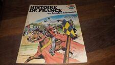 Histoire De France En Bandes Dessinées N° 7 La chevalerie Philippe Le Bel