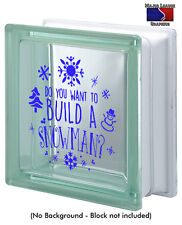 Do You Want To Build A Snowman Frozen Christmas Glass Block Decal Holidays Decor
