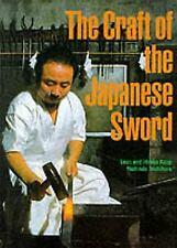The Craft of the Japanese Sword by Yoshindo Yoshihara, Leon Kapp and Hiroko...