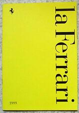 La STORIA FERRARI FORMULA 1 SALES BROCHURE 1999 # 1522/99 F355 SPIDER 456 GT + +