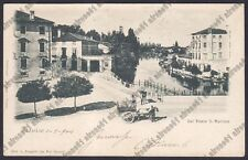 TREVISO CITTÀ 91 PONTE SAN MARTINO Cartolina viaggiata 1900 Fot. GARATTI