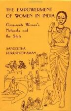 The Empowerment of Women in India: Grassroots Women's Networks and the State