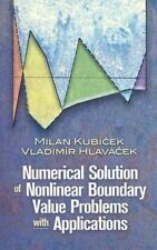 Numerical Solution of Nonlinear Boundary Value Problems with Applications by Mi