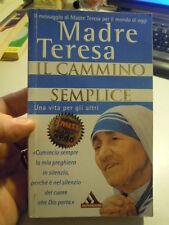 LIBRO : MADRE TERESA IL CAMMINO SEMPLICE - (LV-6)