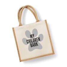 My Children Bark Midi Size Jute Shopping Tote Bag Dog Owner Dog Lover Gift