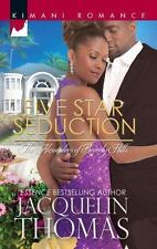 Harlequin Kimani Romance the Alexanders: Five Star Seduction 333 by Jacquelin...