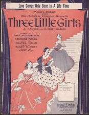 THREE LITTLE GIRLS Broadway song sheet LOVE ONLY COMES ONCE Harold Stern 1930