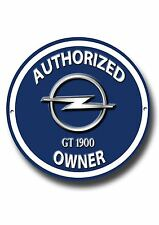 OPEL GT 1900,AUTHORIZED OPEL GT 1900 OWNER ROUND ENAMELLED METAL SIGN.