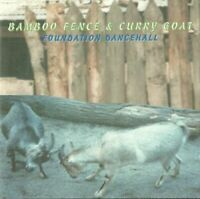 BAMBOO FENCE & CURRY GOAT - FOUNDATION DANCEHALL CD