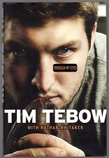 Through My Eyes by Tim Tebow, 1st Edtion, 1st Printing Hand Signed