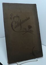 Early California - Historical Highlights 1540 to 1848 by Ruth Gifford