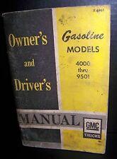 GMC Trucks Owner's & Driver's Manual Gasoline Models 4000 thru 9501 1967